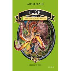 Tusk - den mäktiga mammuten - Adam Blade - Bok (9789150219012)