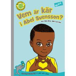 Vem är kär i Abel Svensson? - Ebba Berg - Bok (9789187413018)