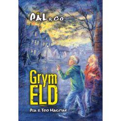 Grym eld - Pia Hagmar, Teo Hagmar - Bok (9789132158216)