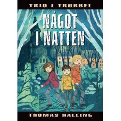 Något i natten - Thomas Halling - Bok (9789150114621)