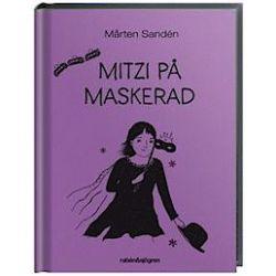 Mitzi på maskerad - Mårten Sandén - Bok (9789129687637)