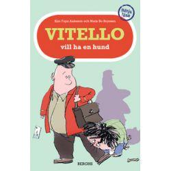 Vitello vill ha en hund - Kim Fupz Aakeson - Bok (9789150218237)