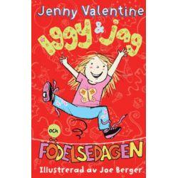 Iggy & jag och födelsedagen - Jenny Valentine - Bok (9789186095208)