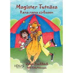 Magister Tutnäsa : rena rama cirkusen - Johan Rockbäck - Bok (9789175770802)