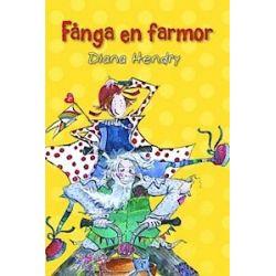 Fånga en farmor - Diana Hendry - Bok (9789185071876)