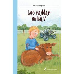 Leo räddar en kalv - Per Östergaard - Bok (9789175670744)