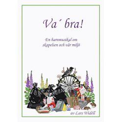 Va' bra - noter manus - Lars Widéll - Bok (9789186483630)