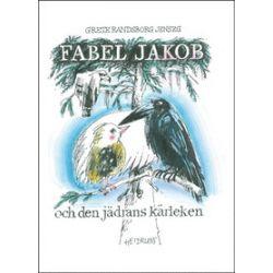 Fabel Jakob och den jädrans kärleken - Grete Randsborg Jenseg - Bok (9789186699130)