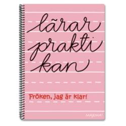 Lärarpraktikan Fröken, jag är klar! - Anna Stenlund - Bok (9789185875221)