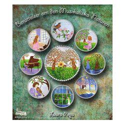 Berättelser om den musikaliska naturen - Laura Popa - Bok (9789198045512)