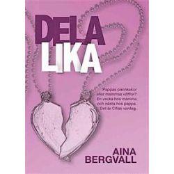 Dela lika - Aina Bergvall - Bok (9789176949115)