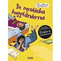 De mystiska huggtänderna - Anders Jacobsson - Bok (9789163880124)