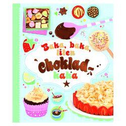Baka, baka liten chokladkaka - Fiona Patchett - Bok (9789174015959)