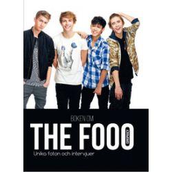 Boken om The Fooo Conspiracy : unika foton och intervjuer! - Terese Allert, Johanna Bengtsson, Sara Jergard, Camilla Lord - Bok (9789176170625)