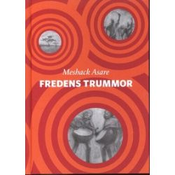 Fredens trummor - Meshack Asare - Bok (9789186307486)