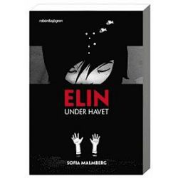 Elin under havet - Sofia Malmberg - Bok (9789129680690)