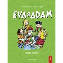 Eva & Adam: Bästa ovänner - Måns Gahrton - Bok (9789163829543)