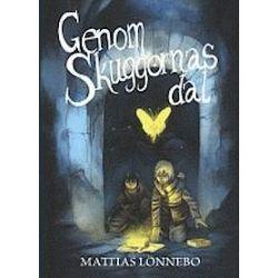 Genom Skuggornas dal - Mattias Lönnebo - Bok (9789152635797)