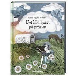 Det lilla huset på prärien - Laura Ingalls Wilder - Bok (9789129692068)