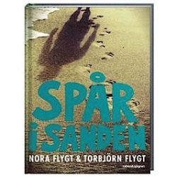 Spår i sanden - Nora Flygt, Torbjörn Flygt - Bok (9789129692297)