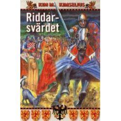 Riddarsvärdet - Kim M Kimselius - Bok (9789197124089)