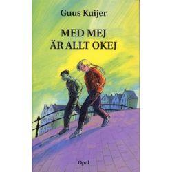 Med mej är allt okej - Guus Kuijer - Bok (9789172991507)