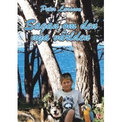 Sagan om den nya världen - Peter Larsson - E-bok (9789175176369)