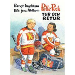Pelle Puck. Tur och retur - Bengt Ingelstam - Bok (9789186621926)