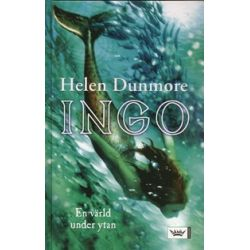 Ingo : en värld under ytan - Helen Dunmore - Bok (9789171304759)