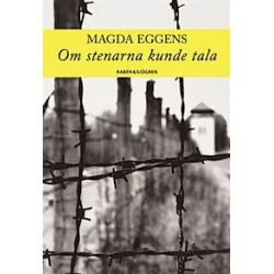 Om stenarna kunde tala tala - Magda Eggens - Bok (9789129663785)