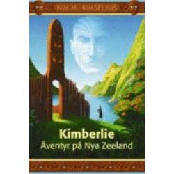 Kimberlie : äventyr på Nya Zeeland - Kim M Kimselius - Bok (9789186485047)