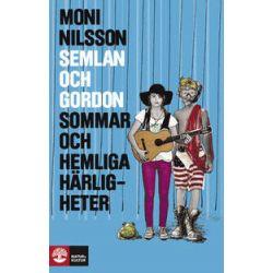 Semlan och Gordon : sommar och hemliga härligheter - Moni Nilsson - Bok (9789127121003)