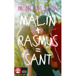 Malin + Rasmus = sant : en fristående fortsättning på Klassresan - Moni Nilsson - Pocket