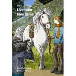 Vilma och Happy : livet som filmstjärna - Eva Callenbo - Bok (9789170533075)