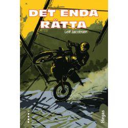 Det enda rätta - Leif Jacobsen - E-bok (9789186625153)