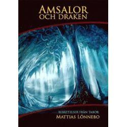 Amsalor och draken - Mattias Lönnebo - Bok (9789198012699)