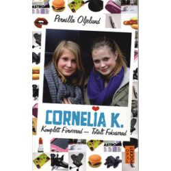 Cornelia K. : komplett förvirrad - totalt fokuserad - Pernilla Oljelund - Pocket