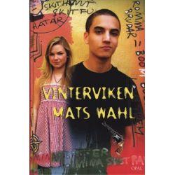 Vinterviken - Mats Wahl - Bok (9789172993075)