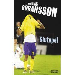 Slutspel - Mattias Göransson - E-bok (9789143501278)