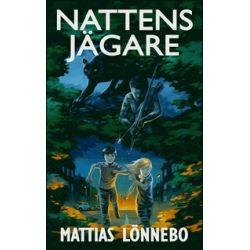 Nattens jägare - Mattias Lönnebo - Bok (9789198167528)