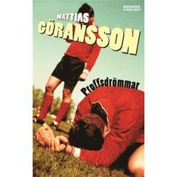 Proffsdrömmar - Mattias Göransson - E-bok (9789143500691)