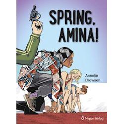 Spring, Amina! - Annelie Drewsen - Bok (9789175670973)