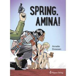 Spring, Amina! - Annelie Drewsen - E-bok (9789175671420)