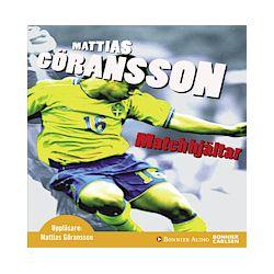 Matchhjältar - Mattias Göransson - Ljudbok (9789179534257)