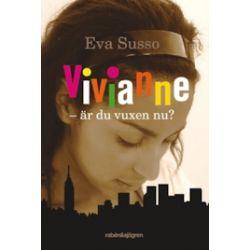 Vivianne - är du vuxen nu? - Eva Susso - E-bok (9789129686227)