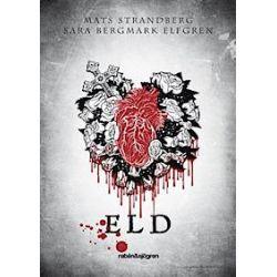 Eld - Mats Strandberg, Sara Bergmark Elfgren - Bok (9789129677805)