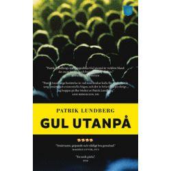 Gul utanpå - Patrik Lundberg - Pocket