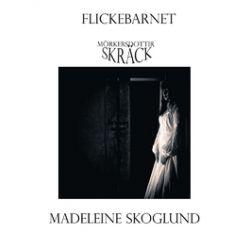 Flickebarnet - Madeleine Skoglund - E-bok (9789187015571)