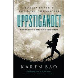 Uppstigandet - Karen Bao - Bok (9789174995848)