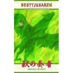Besttjusaren - I : Stridsormarna - Nahoko Uehashi - Pocket